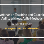 Teaching and Coaching Agility without Agile Methods