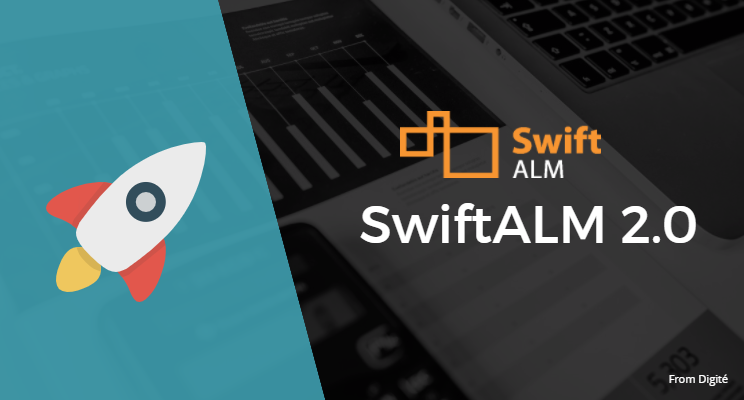 Digité SwiftALM 2.0 Raises The Bar on User-friendly Enterprise Project Management Software