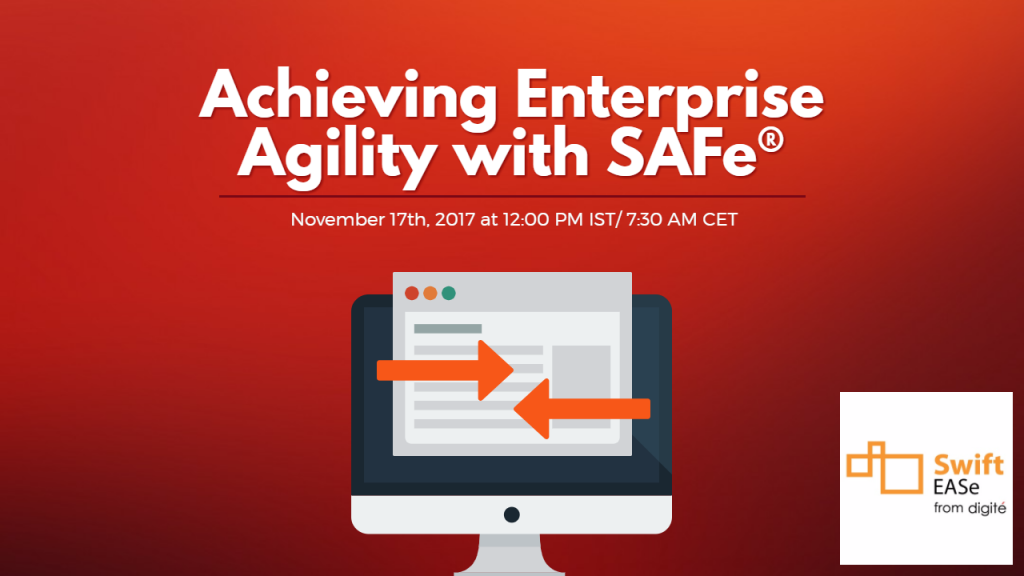 Achieving Enterprise Agility with SAFe®